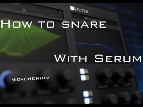 Как сделать снейр How to snare with Serum