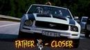 Father ♔ - Closer