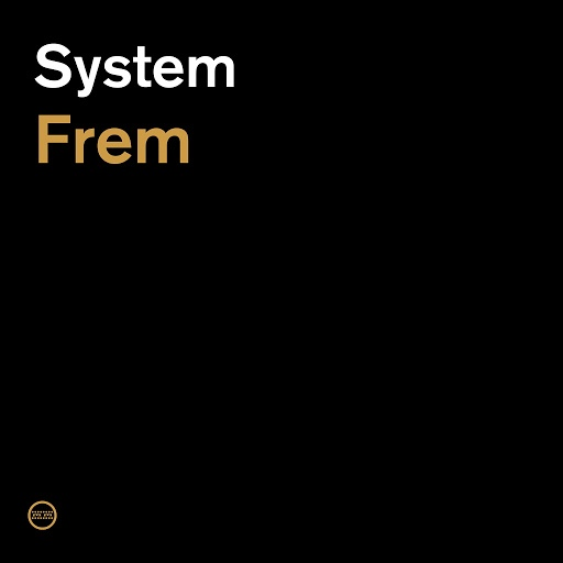 System альбом Frem