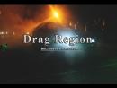 💥Drag Region 💥Fire🔥Tatiana Astafyeva💥 15 07 18