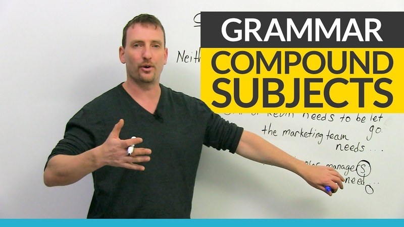 English Grammar: Compound Subjects  Verb Agreement