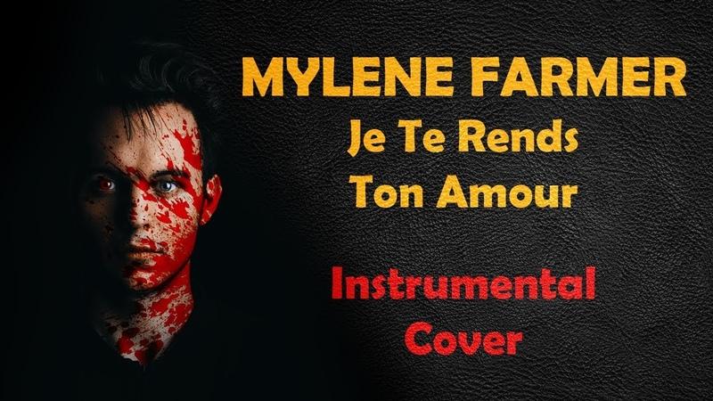 Mylene Farmer Je Te Rends Ton Amour Rock Cover Instrumentale par Shelter Grey 19