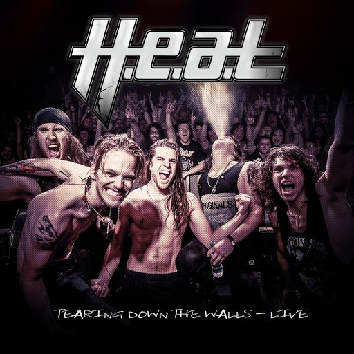 H.E.A.T альбом Tearing Down the Walls (Live)