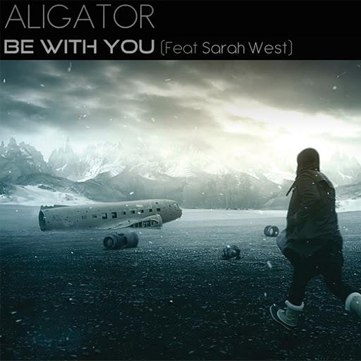 Dj Aligator альбом Be with You (feat. Sarah West)
