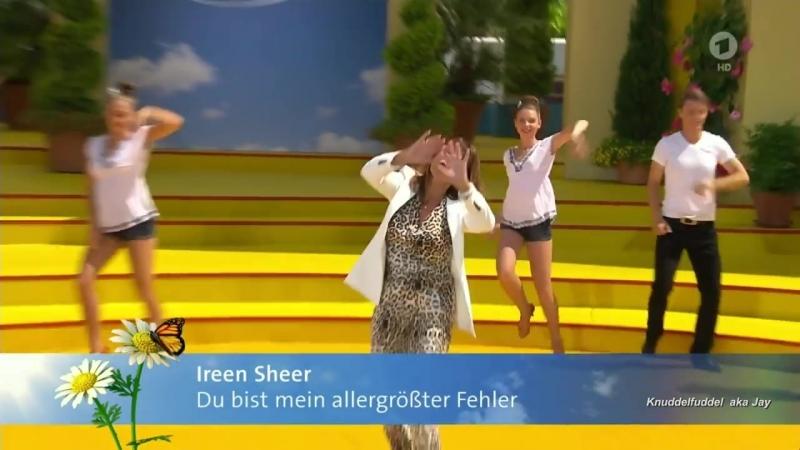 Ireen Sheer Du bist mein allergroesster Fehler IWS, 09.07.2017