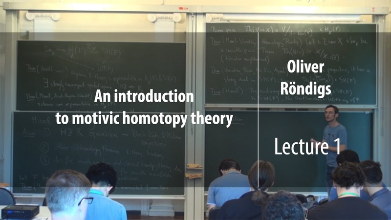 Lecture 1 | An introduction to motivic homotopy theory | Oliver Röndigs | Лекториум