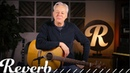 Tommy Emmanuel Teaches 4 Steps To Fingerstyle Guitar Technique   Reverb Learn To Play
