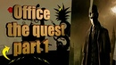 Office the quest part 1┃Оффис квест Прохождение часть 1┃