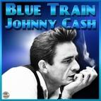 Johnny Cash альбом Blue Train (I Walk The Line)