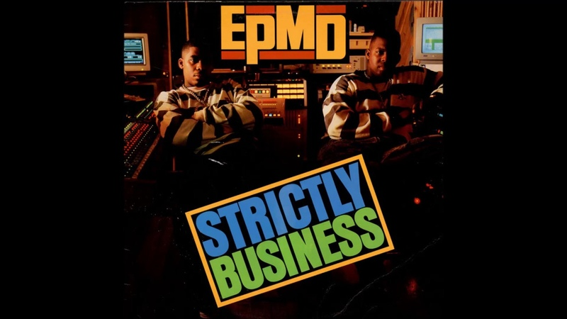 EPMD - You Gots To Chill - 1988