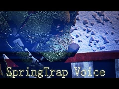 [FNaF SFM] SpringTrap Voice by _Mr_Arts_