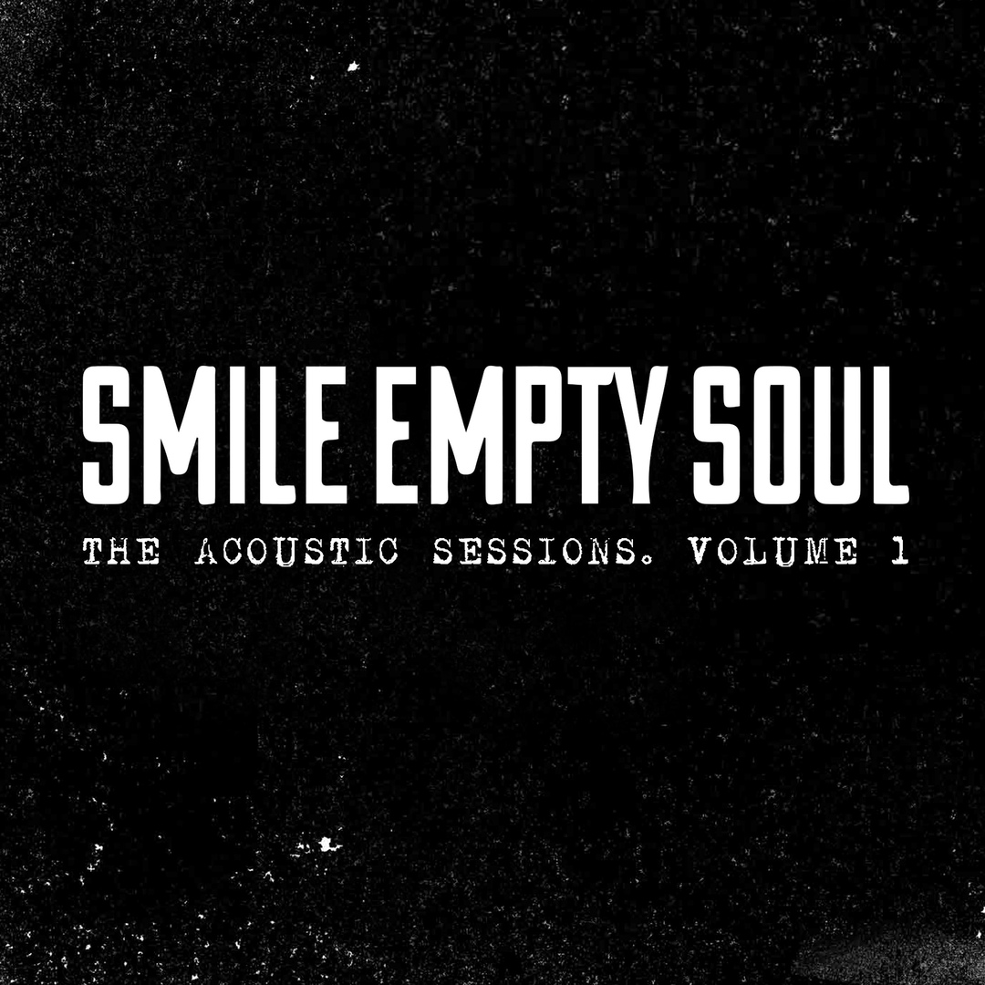 Smile Empty Soul - The Acoustic Sessions, Vol. 1 (EP)