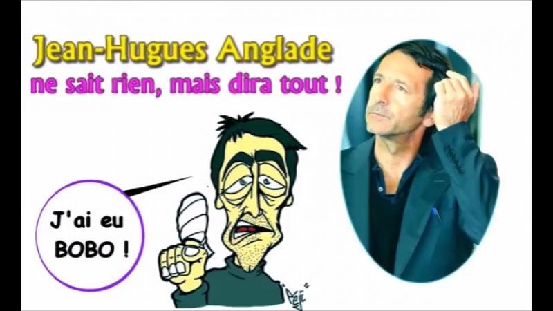 ADBK Jean-Hugues Anglade ne sait rien, mais dira tout ! ( 2015 )