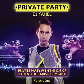 Yahel альбом Private Party, Vol. 1