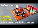 Homemade 4 Channel Wireless RC Car, Boat, Helicopter RF Transmitter Receiver