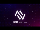 ICO WITH ME