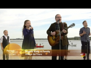 Angelo Kelly  Family «Always Be There» (ZDF-Fernsehgarten on Tour 30.09.2018)