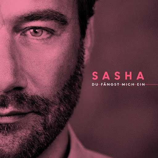 Саша альбом Du fängst mich ein