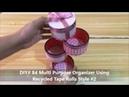 DIY 84 Multi Purpose Organizer Using Recycled Tape Rolls Style 2