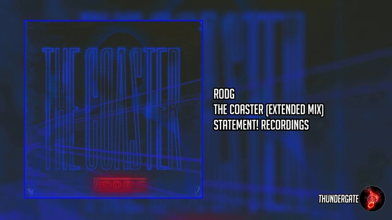 Rodg - The Coaster (Extended Mix) |Statement! Recordings|
