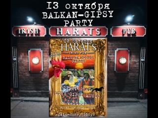 Balkan gipsy party ★harats★ - 13 октября