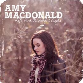 Amy Macdonald альбом Life In A Beautiful Light