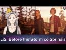 LiS: Before the Storm co Spirinais!