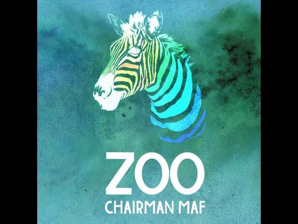 Chairman Maf - ZOO [Full Album]
