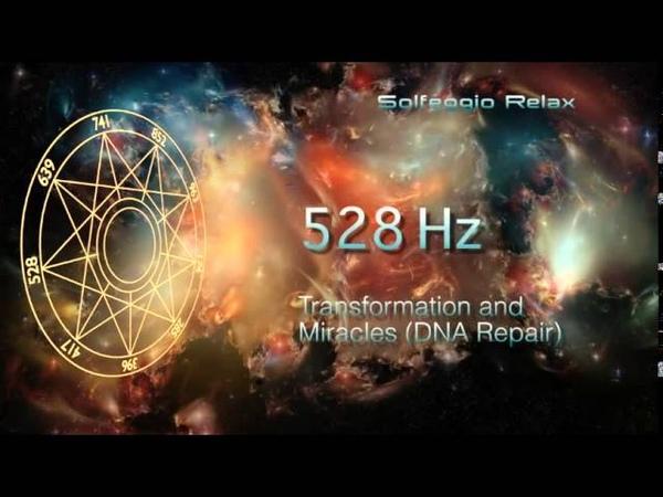 Solfeggio 528 Hz-Transformação e Milagres (Reparo do DNA)