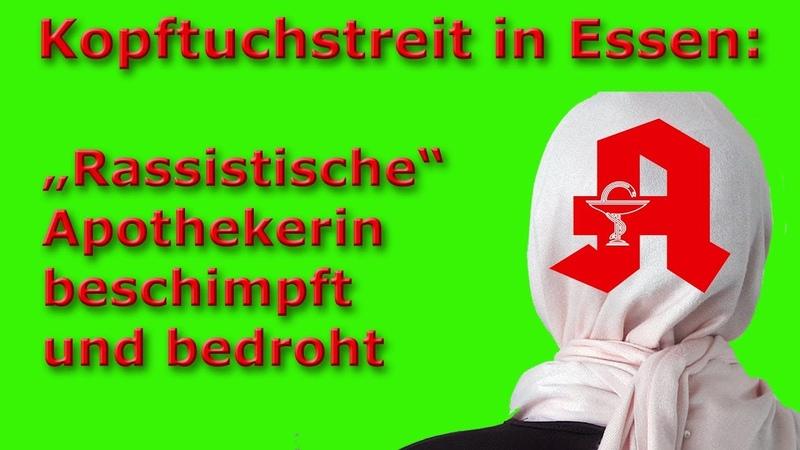 """Kopftuchstreit in Essen """"Rassistische Apothekerin bedroht und beschimpft"""
