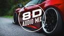 Слушать 8D Music 🎧 Послушайте В Наушниках Не Пожалеете 🎧 Музыка в машины с басами 🎧 8D AUDIO