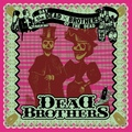 The Dead Brothers - Day Of The Dead (Voodoo Rhythm) Full Album