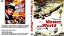 Властелин мира / Master of the World (1961) - фантастика, приключения