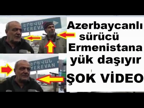 Iran Azərbaycanlısı ermənistana yük daşıyır - Sisiana bitium aparıarlar ŞOK VİDEO