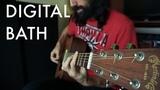 Digital Bath (Deftones Cover) - Ernesto Schnack
