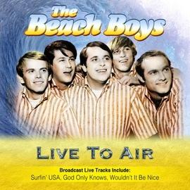 The Beach Boys альбом Live To Air