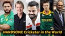20 Most Handsome Cricketers in the World 2019 Latest Updates
