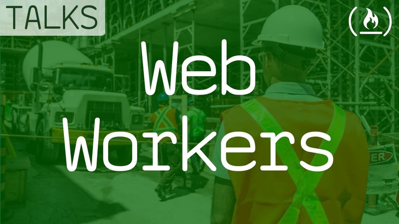 Web Workers Outsource your JavaScript
