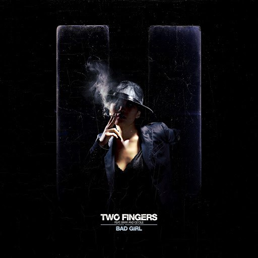 Two Fingers альбом Bad Girl