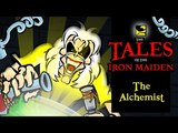 The Tales Of The Iron Maiden - THE ALCHEMIST