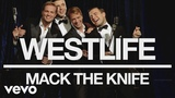 Westlife - Mack the Knife (Official Audio)