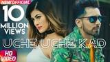 Babbal Rai Uche Uche Kad (Official Video) Ranbir Singh Desi Routz New Song 2018