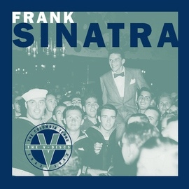 "Frank Sinatra альбом The ""V Discs"" - The Columbia Years 1943 - 1952"