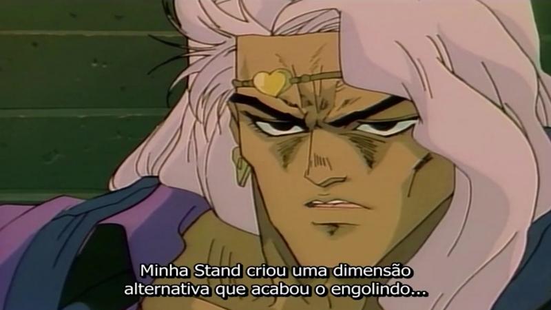 JoJo's Bizarre Adventure (1993) Episódio 11 - O Mundo de DIO: Espírito do Vácuo: Vanilla Ice (Legendado em Português)