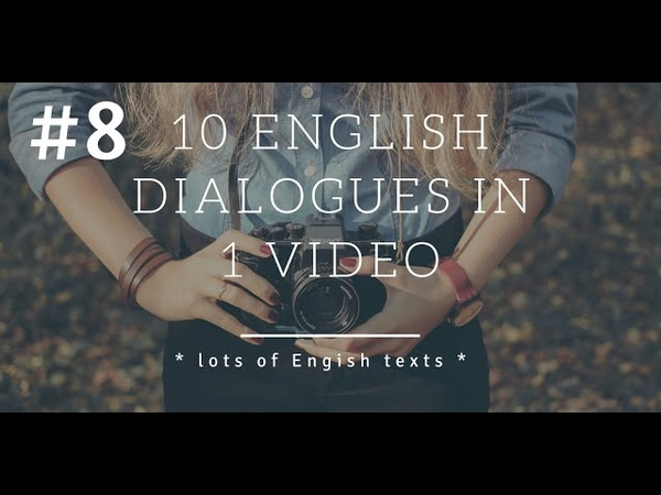 10 English dialogues - lesson 8 | Lots of English Texts