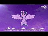 Daniel Ingram - you'll play your part (Pone177 Remix)