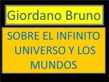 Giordano Bruno Sobre el Infinito Universo y los Mundos