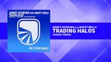 Ahmet Atasever feat Monty Wells - Trading Halos (Sunset Remix)