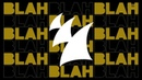 Armin van Buuren - Blah Blah Blah EP [OUT NOW]
