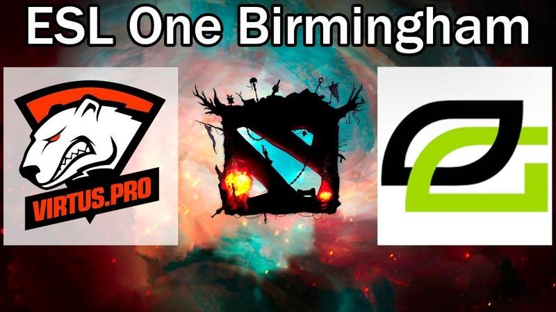 ВИРТУС ПРО в шаге от ПОЛУФИНАЛА ESL One Birmingham Virtus Pro vs Optic Gaming bo1 RU